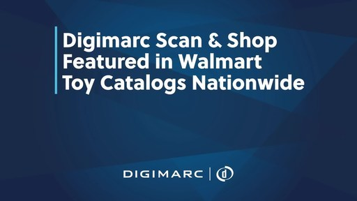 Digimarc Drives Exclusive Toy Catalog Content for the Second Year Running