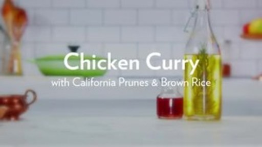 Watch for a quick look at how to prepare the Chicken Curry with California Prunes and Brown Rice.