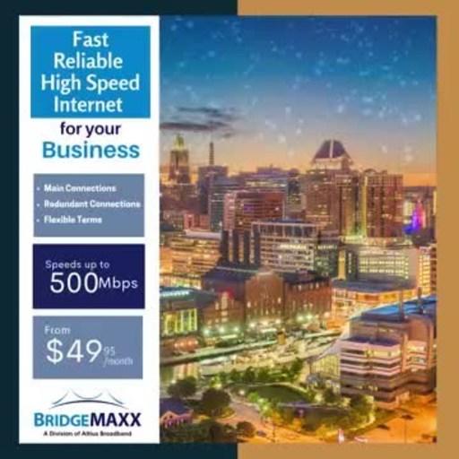 BridgeMAXX Launches High Speed Internet Service In Baltimore City