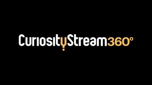 Join CuriosityStream for an out of this world 360° experience