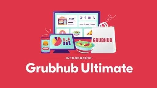 Grubhub Launches Ultimate Technology For Restaurants To Address $250+ Billion U.S. Takeout Market