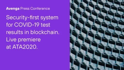 Avenga, Accu Reference Medical Lab and Ubirch Press Conference Highlights at ATA2020: Secure Blockchain-Based Covid-19 Test Result System