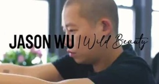 Jason Wu for Wild Beauty™ Behind the Scenes Video
