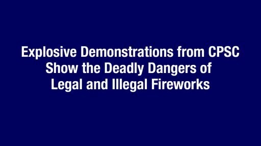 CPSC Reminds Consumers to Celebrate with Safety This Fourth of July Season