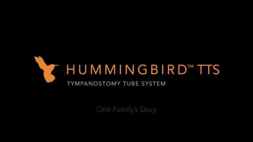 Parent's Story With The Hummingbird TTS Ear Tube Delivery System, Conscious Sedation Alternative To General Anesthesia For Ear Infection.
