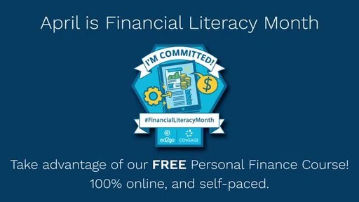 The self-paced Personal Finance course, free for the month of April, helps individuals gain core financial competencies, including budgeting, borrowing, investing and retirement planning.