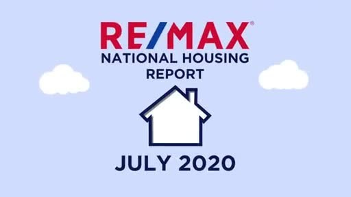 RE/MAX National Housing Report for July 2020