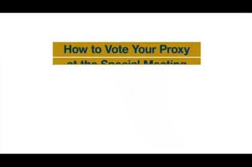 How to vote your proxy at the Special Meeting