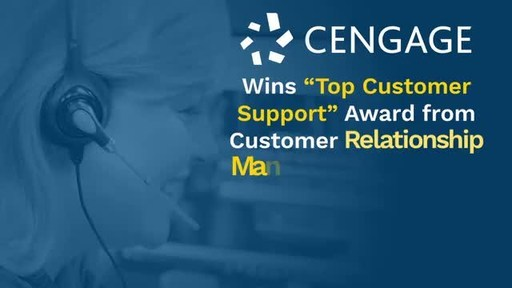 Cengage Supports Colleges & Universities During Year of Pandemic Learning, Wins 'Top Customer Support Award' from Customer Relationship Management Institute