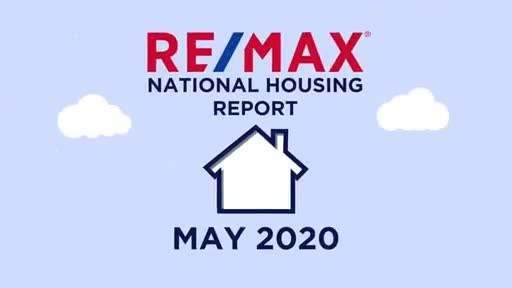 RE/MAX National Housing Report for May 2020