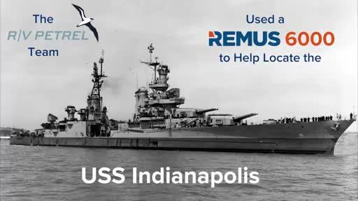 Hydroid's REMUS 6000 Plays Key Role in the Discovery of the USS Indianapolis Wreckage
