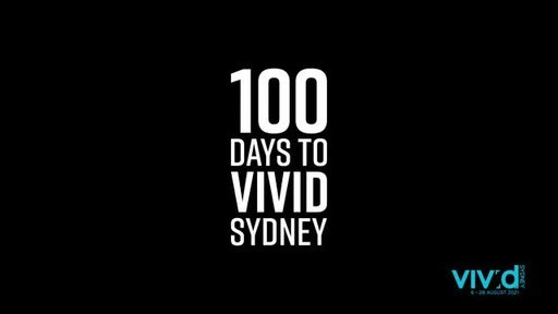 The Countdown is On: 100 Days to Vivid Sydney...
