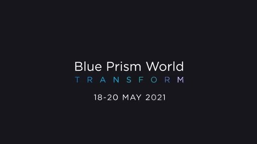 Be Intelligent About Automation, Register for Blue Prism World...