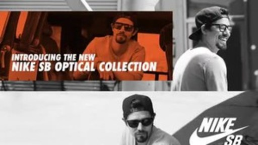 NIKE VISION ANNOUNCES FALL 2017 SB EYEWEAR COLLECTION. Collection Introduces First-Ever SB Optical Styles and Three New Sunglass Styles Worn by Professional Skateboarders Justin Brock, Sean Malto and Trevor Colden.