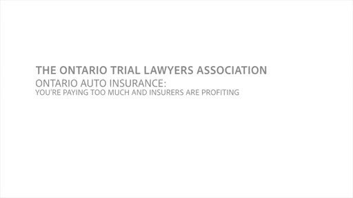 Video: Ontario Auto Insurance: You're Paying Too Much And Insurers Are Profiting