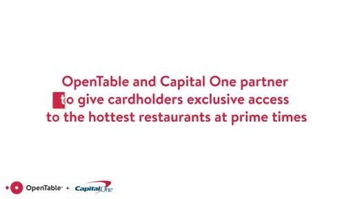 OpenTable and Capital One Partner to Give Cardholders Access to Exclusive Reservations at Top Restaurants Across the U.S.