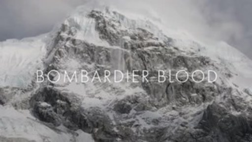 The movie trailer for Bombardier Blood, a documentary about the successful journey of Chris Bombardier to become the first Hemophiliac to climb Mount Everest. Octapharma, which sponsored both the documentary and Bombardier's climb of Mount Everest, will present the first bleeding disorders community screening of Bombardier Blood during the National Hemophilia Foundation's 70th Annual Meeting at 7:15 a.m., Saturday, October 13th at the Orlando World Center Marriott.