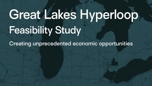Hyperloop Transportation Technologies Releases Great Lakes Feasibility Study, Moves to Next Phase