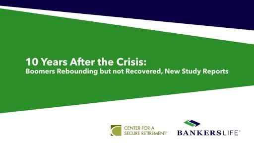 10 Years After the Crisis: Boomers Rebounding but Not Recovered, New Study Reports