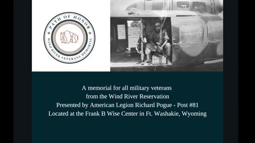 In Their Own Words - Why They Served, The Wind River Veterans Memorial