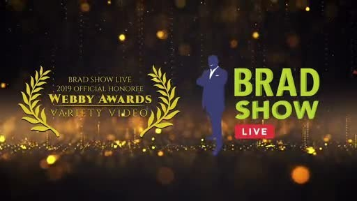Brad Show Live has been named an honoree in the prestigious 2019 Webby Awards for video in the variety category!