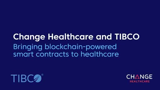 Change Healthcare TIBCO Smart Contracts Video