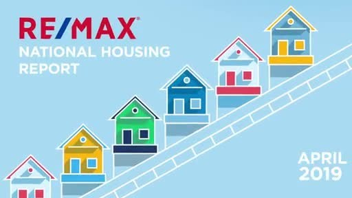 RE/MAX National Housing Report April 2019