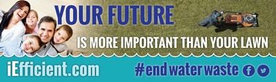 Dynamic, multimedia campaign urges Inland Empire to end water waste. (PRNewsFoto/iEfficient.com)