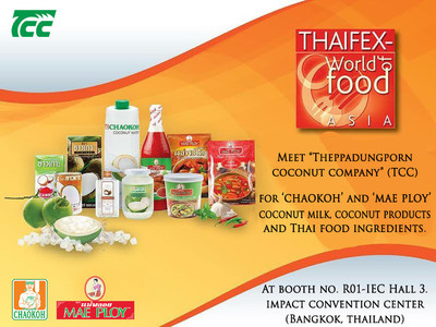 TCC brings the world famous CHAOKOH Coconut Milk and Authentic Thai Food Ingredients under the MAE PLOY brand to THAIFEX 2016, Bangkok, Thailand