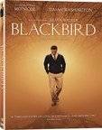 BLACKBIRD Blu-ray and DVD available August 4