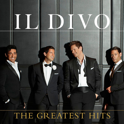 Il Divo - The Greatest Hits - The Definitive Collection Coming November 20.  (PRNewsFoto/SYCO/Columbia Records)
