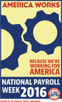 National Payroll Week Celebrates Payroll Industry and Educates Workers on Paycheck