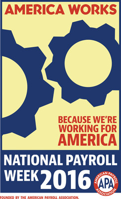 National Payroll Week celebrates the hard work by America's 150 million wage earners and the payroll professionals who pay them. Together, through the payroll withholding system, they contribute, collect, report and deposit approximately $2.2 trillion, or 67%, of the annual revenue of the U.S. Treasury. Visit www.nationalpayrollweek.com for tips to stretch your paycheck.
