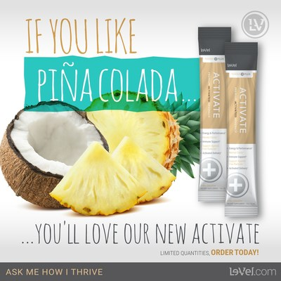 Le-Vel Brands, the world leader in human nutritional innovation, has introduced to its wildly successful THRIVE product line Activate Premium Beverage in an incredible new Pina Colada flavor.