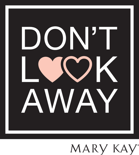 Mary Kay Don't Look Away (PRNewsFoto/Mary Kay Inc.)