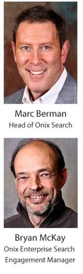 Marc Berman, Head of Onix Search and Bryan McKay, Onix Enterprise Search Engagement Manager