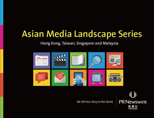 PR Newswire Issues Asian Media Landscape Series White Paper. (PRNewsFoto/PR Newswire)