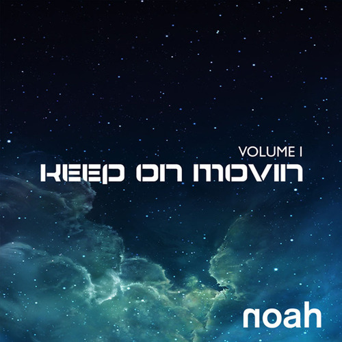 """""""Keep On Movin"""" - NOAH. (PRNewsFoto/NOAH) (PRNewsFoto/NOAH)"""