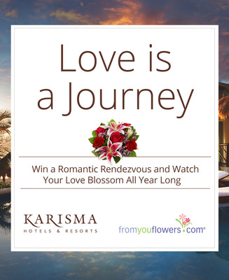 From You Flowers and Karisma Hotels & Resorts Come Together For An Unforgettable Valentine's Day Sweepstakes