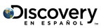 Discovery en Espanol. (PRNewsFoto/Discovery en Espanol)