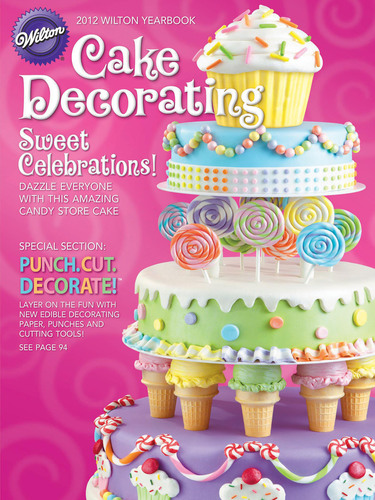 Wilton Decorating Ideas - From 2012 Yearbook to New App