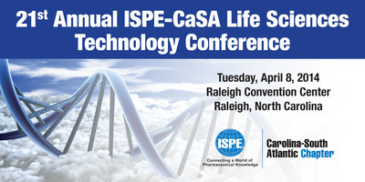 21st Annual ISPE-CaSA Life Sciences Tech Conference. (PRNewsFoto/International Society for Pharmaceutical Engineering Carolina-South Atlantic) (PRNewsFoto/INTERNATIONAL SOCIETY FOR ...)