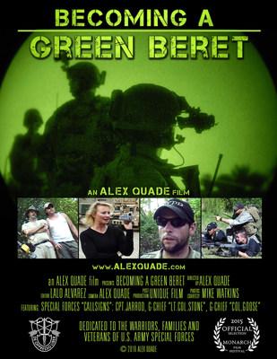 """BECOMING A GREEN BERET"" an Alex Quade film"