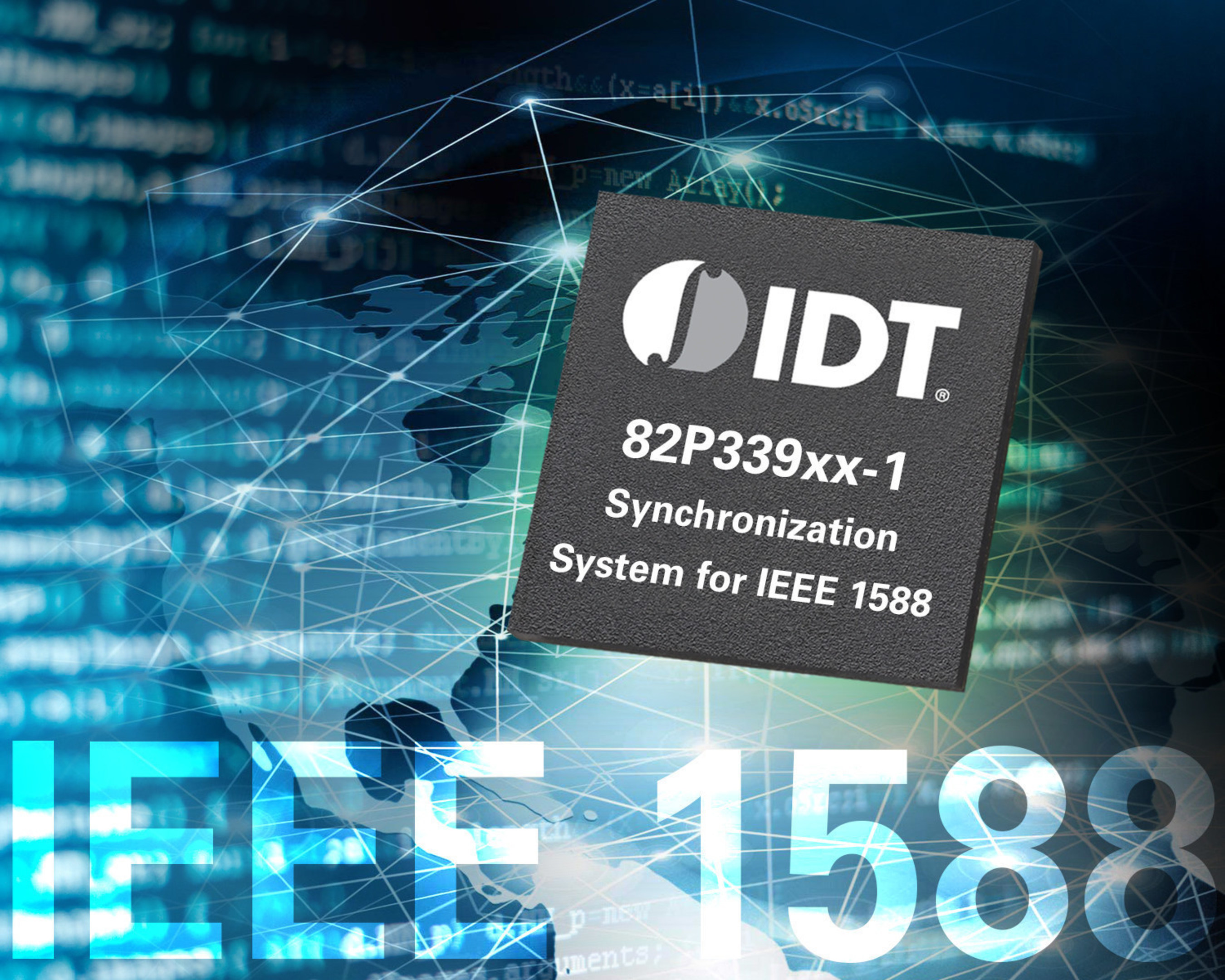 IDT's New IEEE 1588 Hardware and Software Solution Eases Compliance with Latest Network Synchronization Standards