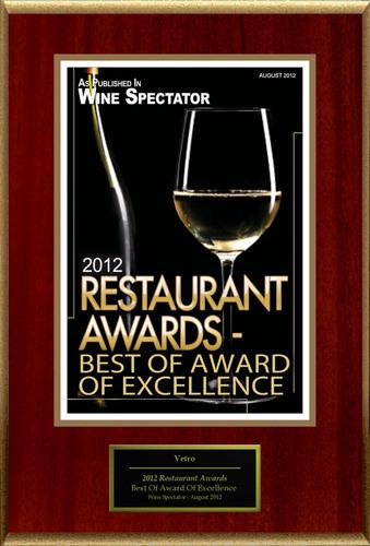 Vetro Selected For '2012 Restaurant Awards - Best Of Award Of Excellence'