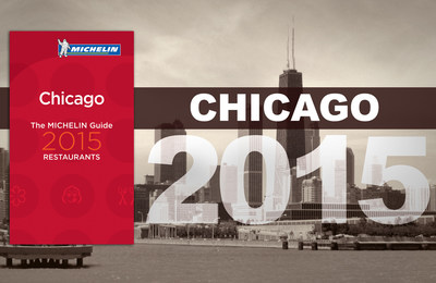 MICHELIN Guide Chicago 2015 announces new stars