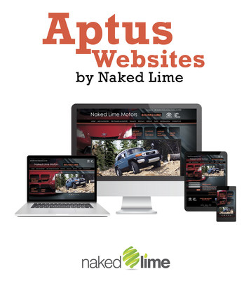 New Aptus Websites from Naked Lime Marketing: An unparalleled mix of flexibility and service for dealers and their customers.