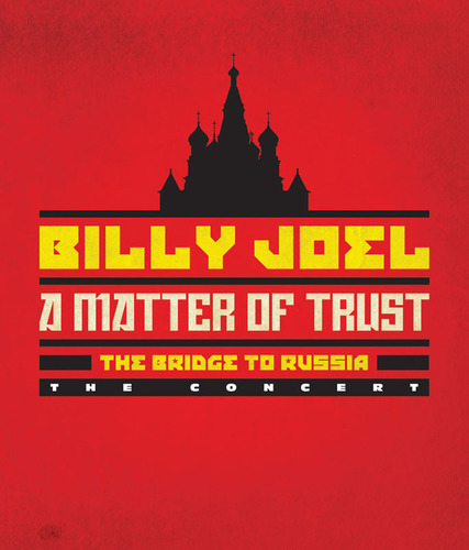 Billy Joel's A MATTER OF TRUST--THE BRIDGE TO RUSSIA, the artist's historic 1987 Russian concert tour revisited on DVD/Blu-ray and CD, on Tuesday, May 20, 2014.  (PRNewsFoto/Legacy Recordings)