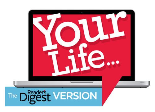 Your Life... The Reader's Digest Version Logo.  (PRNewsFoto/Reader's Digest)