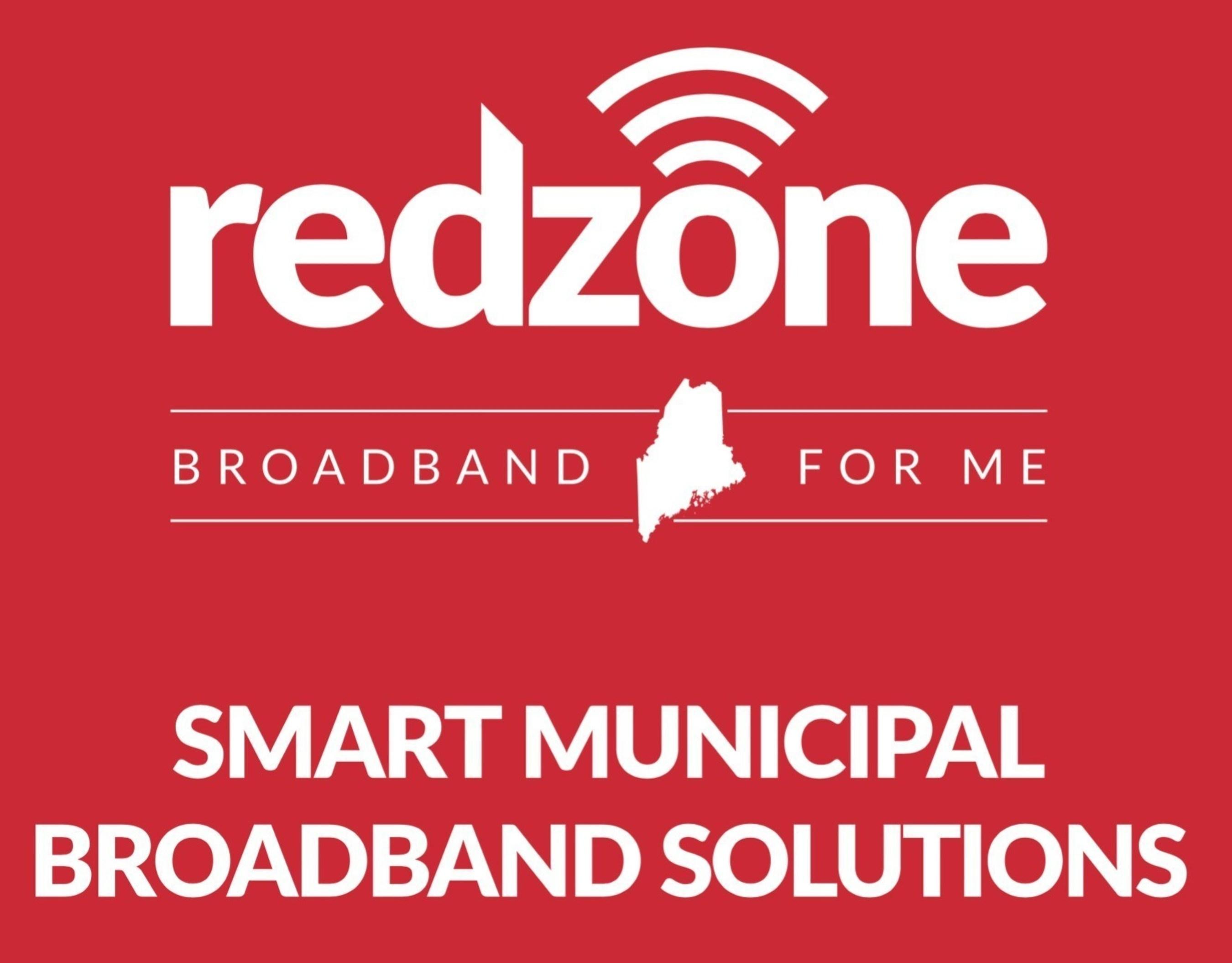 Redzone Wireless, LLC Announces New $1M Municipal Broadband Funding Program to Improve Rural Maine Communities' Internet Development Options